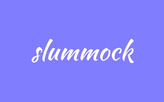 words - slummock