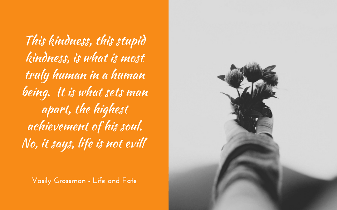 Vasily Grossman - Life and Fate - quotation