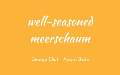 Well-seasoned meerschaum