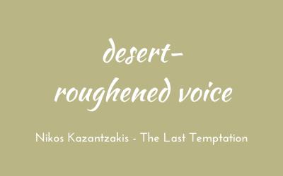 Desert-roughened voice