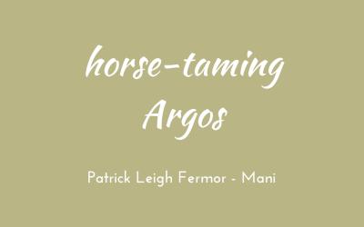 Horse-taming Argos