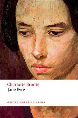 Book cover: Charlotte Bronte, Jane Eyre (Oxford: Oxford World Classics)