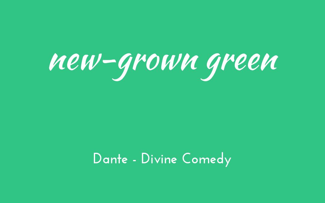 New-grown green