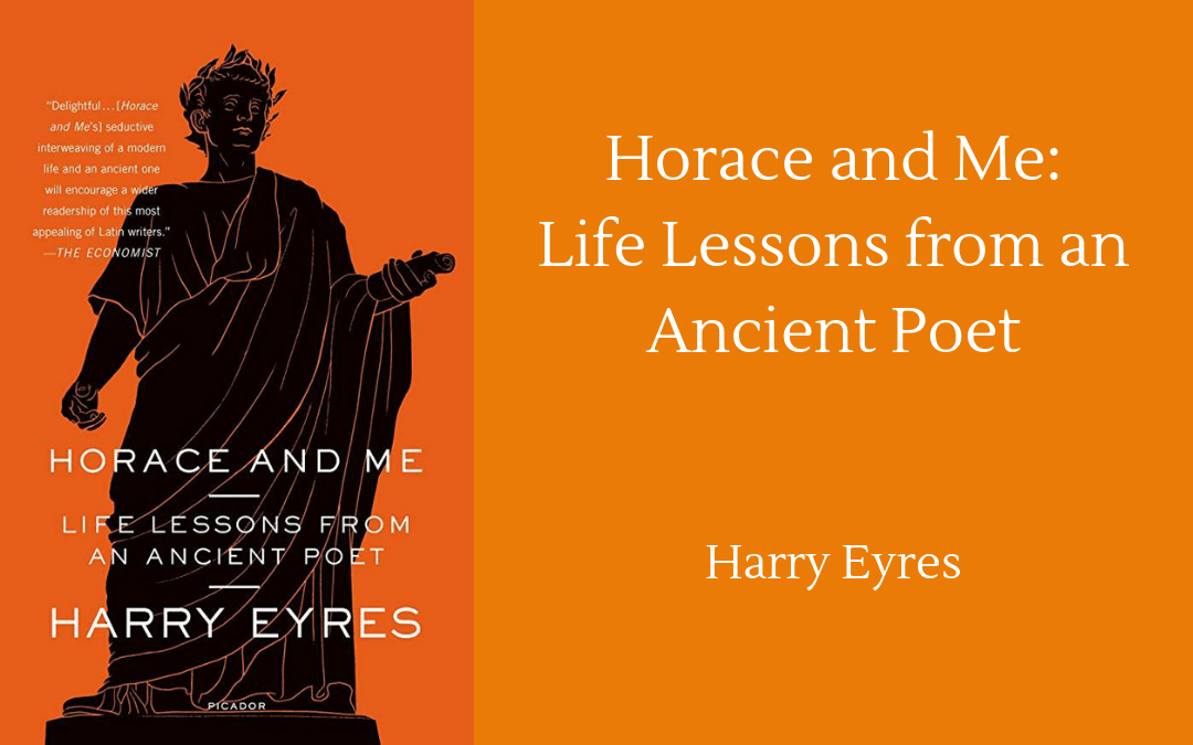 Harry Eyres - Horace and Me - cover