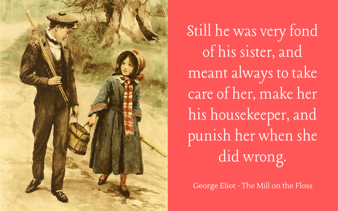 quotation - George Eliot - Mill on the Floss