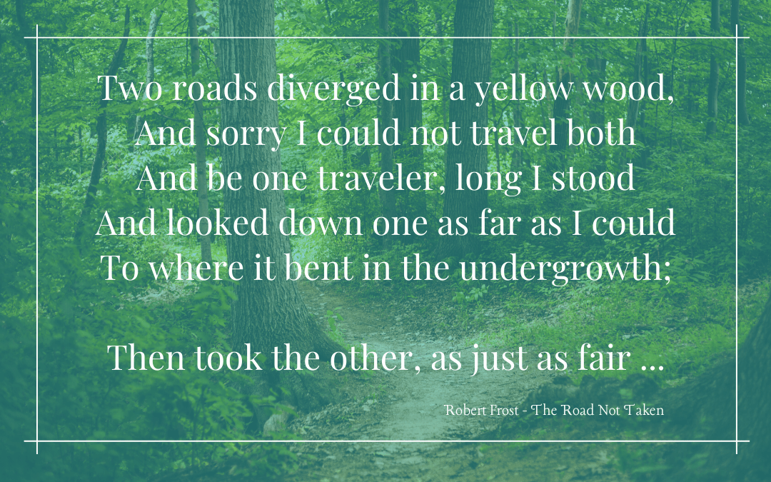 Quotation - Robert Frost - Road Not Taken