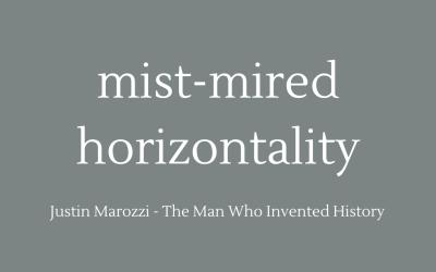 Mist-mired horizontality