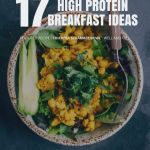 17 High Protein Vegan Breakfasts That Are Easy To Make Yuri Elkaim