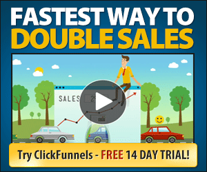 ClickFunnels - the Fastest Way to Double Sales! Give it a try during a 14-day trial (build some funnels for your use and then decide)!