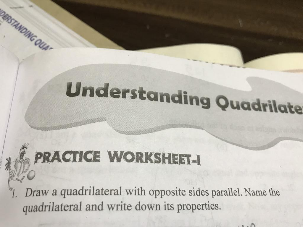 Can U Pls And The 1st Question Understanding Pracnce Worksheet I I Draw A Quadrilateral With