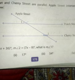 please solve this peach street and cherry street are parallel apple street intersects them as shown below apple street 1 if mz1 2x 36 0  [ 1024 x 768 Pixel ]
