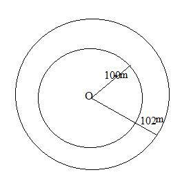 there are two concentric circular tracks of radii 100m and