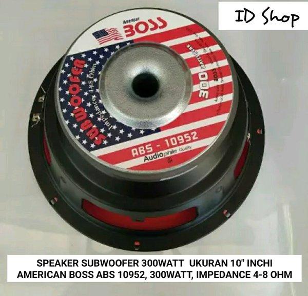 SEPEKER SPEKER SPEAKER SUBWOOFER AMERICAN BOSS ABS10952 UKURAN 10 In INCHI  300WATT  4-8 OHM
