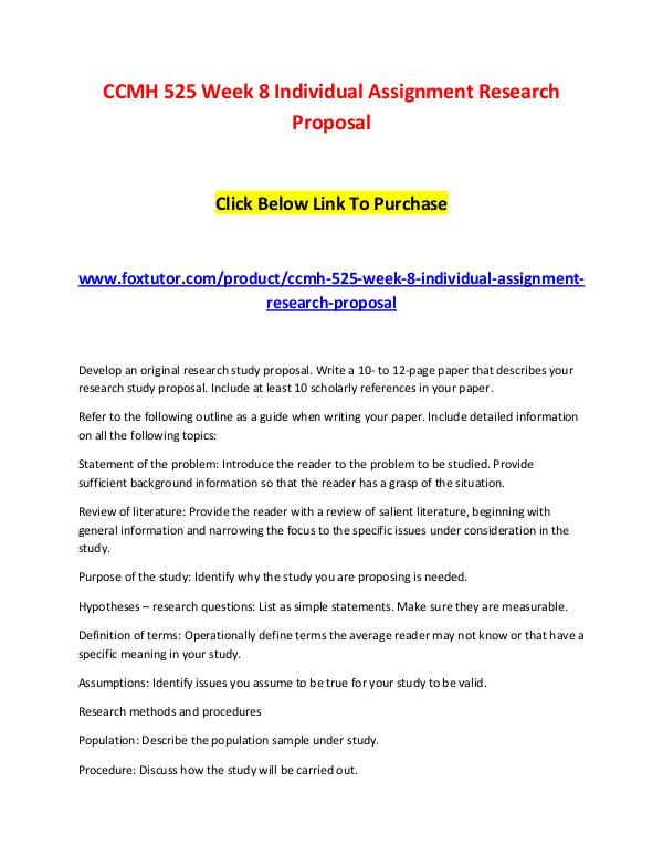 CCMH 525 Week 8 Individual Assignment Research Proposal CCMH 525