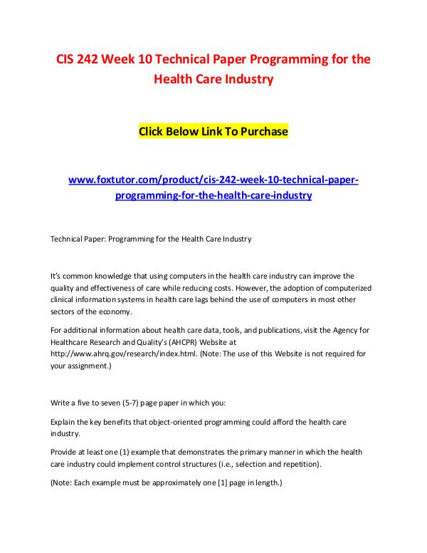 CIS 242 Week 10 Technical Paper Programming For The Health Care