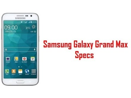Samsung Galaxy Grand Max Launched; Specs