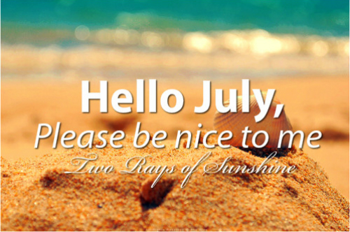 Hello July Quotes QuotesGram