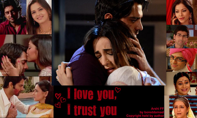 FF: I love you, I trust you- Part 18 | My previous work on Arnav and