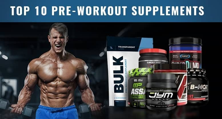 Top 10 Pre Workout Supplements - The Official 2018 Ranking