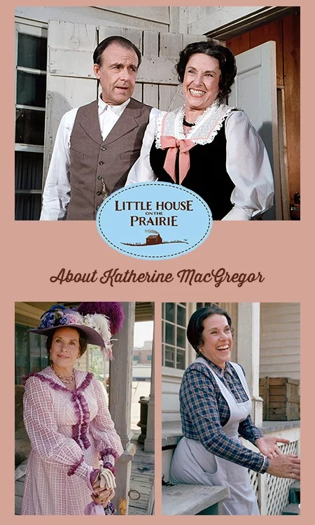 Katherine Macgregor Cause Of Death : katherine, macgregor, cause, death, About, Katherine, MacGregor, Little, House, Prairie