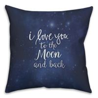 """I Love You To The Moon And Back"" Throw Pillow in Navy"