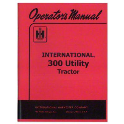 small resolution of operators manual ih 300 utility