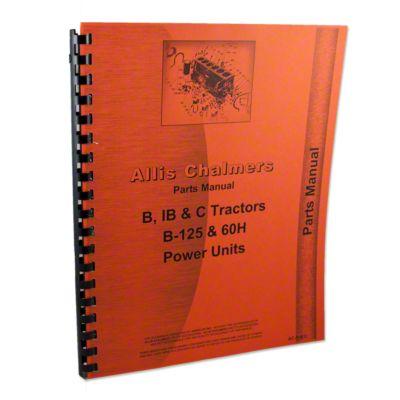 hight resolution of allis chalmers b c ib tractors b 125 power unit parts manual