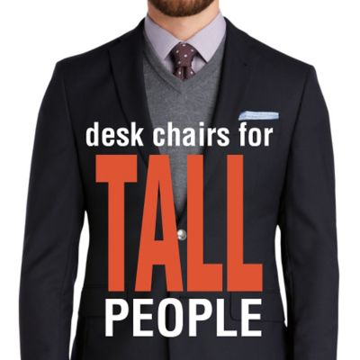 desk chair tall cover rentals windsor best chairs for people what to look officechairs com