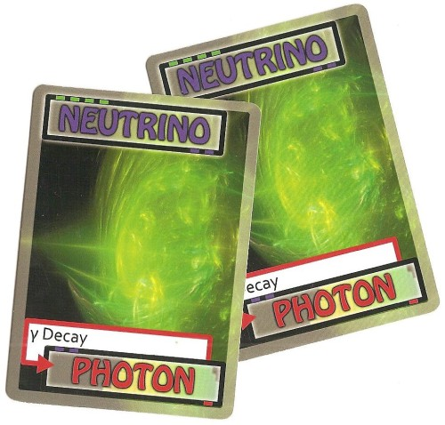 Be careful playing the Neutrino unless you know who has the Proton - it's your only choice and there's only one of them!