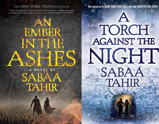 The covers of An Ember in the Ashes and A Torch Against the Night by Sabaa Tahir