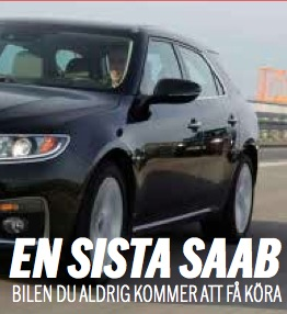 En Sista Saab: A história 9-5 II da Saab hoje em Aftonbladet.