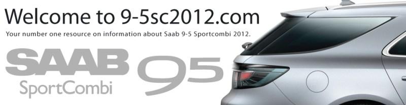 Bezoek http://9-5sc2012.com/ voor alle informatie met betrekking tot de 9-5NG Sportcombi