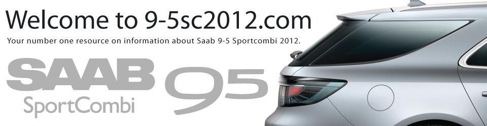 Visite http://9-5sc2012.com/ para obter todas as informações relativas ao 9-5NG SportCombi