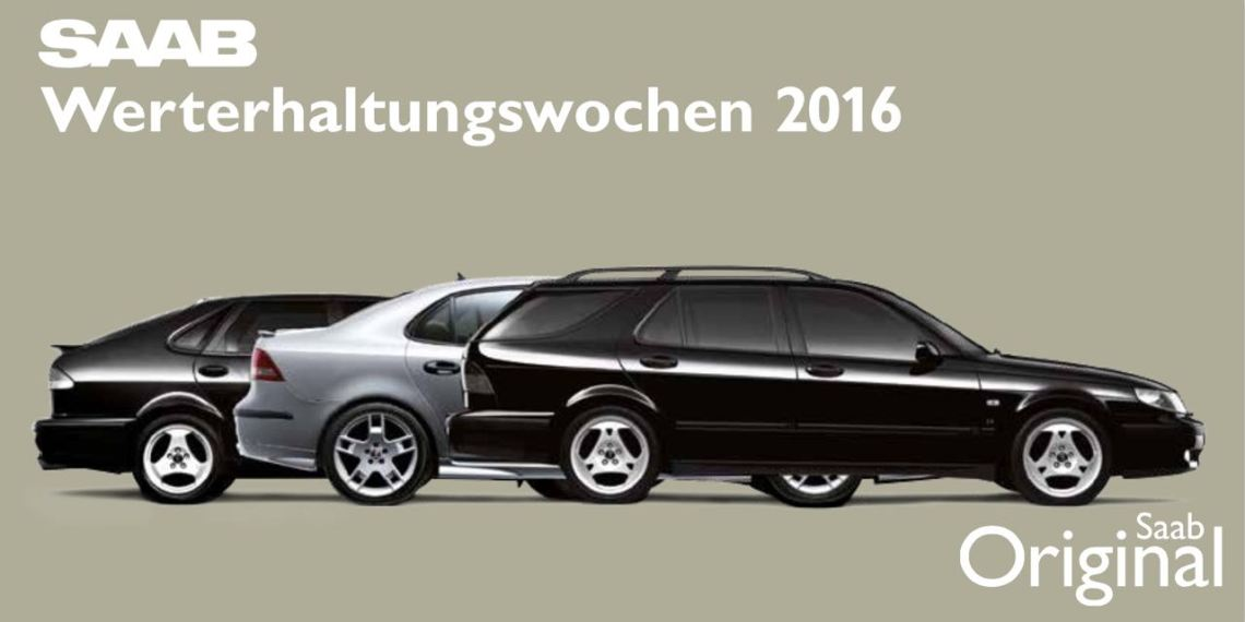 Saab Werterhaltungswochen 2016