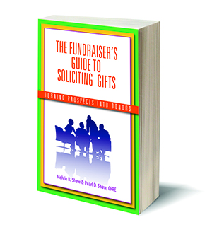 The Fundraiser's Guide for Soliciting Gifts