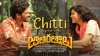 chitti song lyrics jathi ratnalu