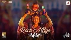 Rock a Bye Baby Song Lyrics - Mimi (2021)