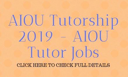 Aiou registration form, Aiou tutor letter 219, Aiou tutor address 219, How to apply aiou tutorship jobs, How to become open university tutor, Last date 17 june 219, Aiou tutor jobs 218-19, Aiou tutor ship program full details - download form and challan form - know about last date, Aiou jobs
