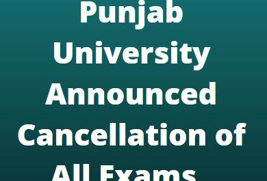 Punjab University Announced Cancellation of All Exams 1