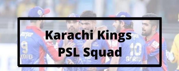 Karachi Kings Squad PSL 2021 Season 6