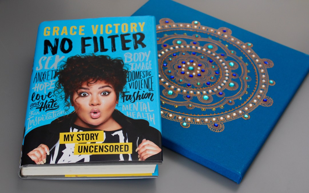 Grace Victory: No Filter – My Thoughts