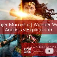 La Mujer Maravilla | Wonder Woman ^ Análisis y Explicación