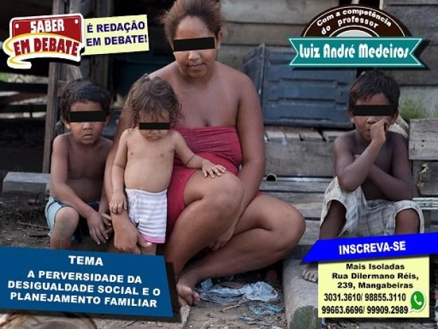 A perversidade da desigualdade social e o planejamento familiar  andre
