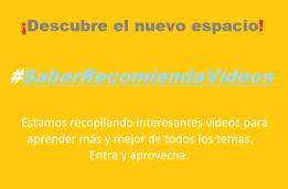 #SaberRecomiendaVídeos