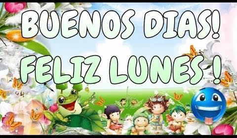 Buenos Dias Feliz Inicio De Semana Buenlunes Sabes Compartir