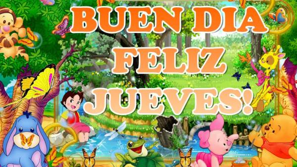 BUENDIA FELIZ Y BENDECIDO JUEVES