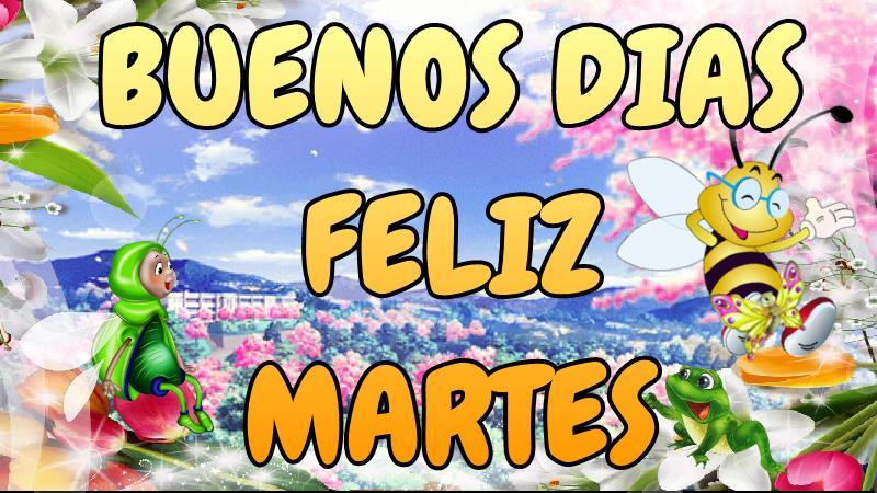 Buenos Dias Feliz Y Bendecido Martes A Tod At S Sabes Compartir