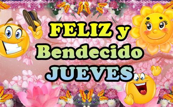Video mensajes Buenos Días Feliz y bendecido jueves