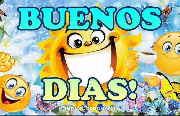 Frases y Video mensaje Buenos Dias Sabado!