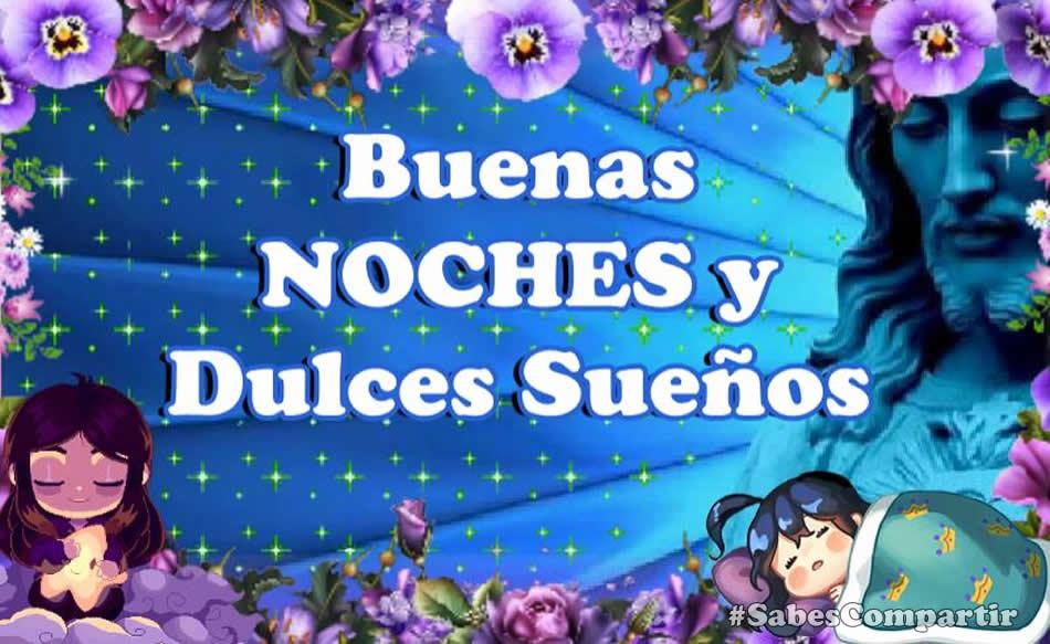 Frases y Video Mensajes de buenas noches y dulces sueños